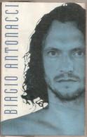 MN13 - BIAGIO ANTONACCI : BIAGIO ANTONACCI - Cassette