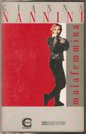 MN09 - GIANNA NANNINI : MALAFEMMINA - Cassette