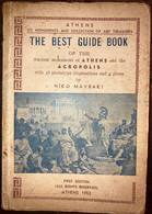The Best Guide Book Of The Ancient Monument Of Athens And The Acropolis Niko Mavraki 1952 Greece - Cultura