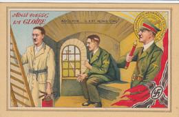 Propaganda AK Hitler , Ainsi Passe La Gloire , Adolphe ... , Kommando Wehrmacht Deutsches Reich - Weltkrieg 1939-45