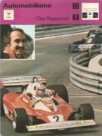 AS / SPORT Ancienne IMAGE Carte De Collection 1978  /  AUTOMOBILISME Formule 1  CLAY REGAZZONI Course Auto - Altri