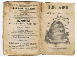 LE API ALMANACCO PEL 1858 Torino Stamperia Gazzetta Del Popolo (les Abeilles) - Libri Antichi