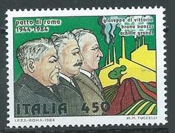 Italie YT N°1617 Pacte De Rome Neuf ** - 1981-90:  Nuovi