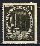ROMANIA - 1951 - GIACIMENTO DI PETROLIO - MH - Nuevos