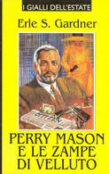 Perry Mason E Le Zampe Di Velluto - Gardner Famiglia Cristiana 1997 - Gialli, Polizieschi E Thriller