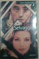 GIOCO SELVAGGIO - HENRY FREDERIC BLANC - GIUNTI - 1997 -  M - Gialli, Polizieschi E Thriller