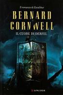 Il Cuore Di Derfel - Bernard Cornwell - Longanesi,2012 - A - Fantascienza E Fantasia