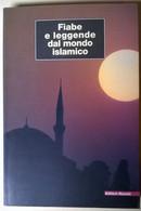 Fiabe E Leggende Dal Mondo Islamico - Emanuela Luisari - 2001, Riuniti - L - Fantascienza E Fantasia