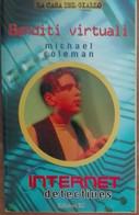 Banditi Virtuali - Michael Coleman - EL,1997 - A - Bambini E Ragazzi