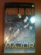 Piovuti Dal Cielo - Ann Major - Harlequin Mondadori - 2001 - M - Altri