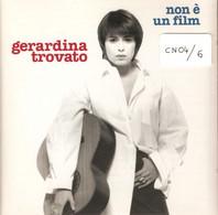CN04 - GERARDINA TROVATO : NON E' UN FILM - Altri - Musica Italiana