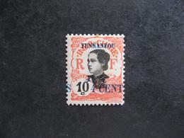 YUNNANFOU : Rare N° 54a , Neuf X . - Nuevos