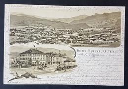 Litho Hotel Suisse, Olten, Gelaufen 1902 - SO Solothurn