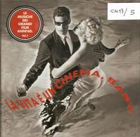 CN19 - LA VITA E' UN CINEMA, BABY - Altri - Musica Italiana