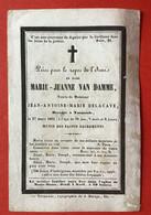 Anno 1852 - Doodsprentje Décés - GRAVURE - VAN DAMME DELACAVE Termonde Dendermonde - 11.5 Cm X 7.5 Cm - Devotieprenten