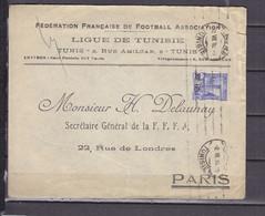 TUNISIE LETTRE A EN TETE FEDERATION FRANCAISE DE FOOTBALL ASSOCIATION LIGUE DE TUNISIE - Storia Postale