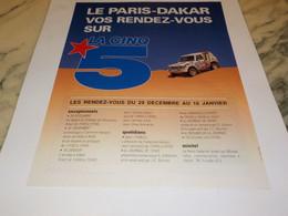 ANCIENNE PUBLICITE LE PARIS DAKAR AVEC LA CINQ 1991 - Altri