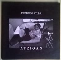 Atzigan - Fabrizio Villa - Arti Grafiche Le Ciminiere, 1998 - L - Arte, Design, Decorazione