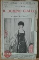 Il Domino Giallo - Marcel Prevost - Sonzogno,1925 - A - Libri Antichi