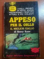 Appeso Per Il Collo - Henry Kane - Longanesi - 1966 - M - Gialli, Polizieschi E Thriller