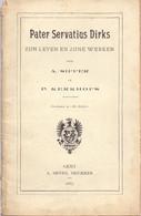 Boekje Pater Servatius Dirks - Maastricht, Sint Truiden - P. Kerkhofs Druk A. Siffer Gent 1887 - Oud