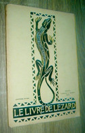 (1er) Le Livre De Lézard  4e édition  Librairie H. Robert à Genève   Scoutisme Eclaireuses - Non Classificati