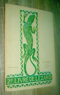 2d Livre De Lézard  8e édition  Librairie H. Robert à Genève  1948  Scoutisme Eclaireuses - Non Classificati