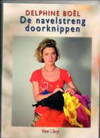 Delphine Boël De Navelstreng Doorknippen  Kunst  Artiste  Koninklijke Familie Blz 153  Veel Foto's - Non Classificati