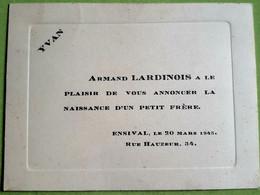 ENSIVAL :  CARTE De NAISSANCE /Geboortekaartje / Birth Card YVAN LARDINOIS ° 1945 - Birth & Baptism