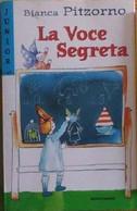 La Voce Segreta  - Bianca Pitzorno - 2002 - Bambini E Ragazzi
