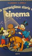 La Meravigliosa Storia Del Cinema - Ed. BIETTI 1971 - ER - Bambini E Ragazzi