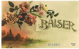 76  UN  BAISER  DE   BOLBEC      CPM  TBE  1497 - Bolbec
