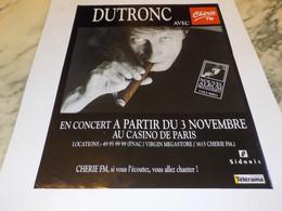 ANCIENNE PUBLICITE JACQUES DUTONC EN CONCERT ET  CHERIE FM 1992 - Unclassified