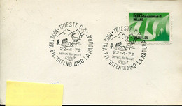 66756 Italia, Special Postmark 1972 Trieste   Difendiamo La Natura, We Defend Nature,nous Défendons La Nature - Altri