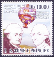 Sao Tome 2007 MNH, Joseph & Jacques Montgolfier, Invented Hot Air Balloon, Aviation - Fisica