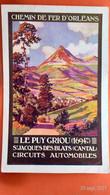 CPA (15) Chemin De Fer D'Orléans, Le Puy Griou, Saint-Jacques Des-Blats, Circuits Automobiles..  ( AC.257) - Other Municipalities