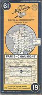 CARTE-ROUTIERE-MICHELIN-1949-N°61-PARIS-CHAUMONT-PAS DECHIREE-TBE/V° 1956 ???? - Carte Stradali