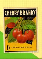 Chromos  Etiquette CHERRY BRANDY 430  Cerises - Fruits & Vegetables