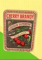 Etiquette CHERRY BRANDY  Liqueur Superfine   Cerises - Fruits & Vegetables