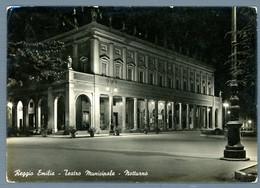 °°° Cartolina - Reggio Emilia Teatro Municipale Notturno Viaggiata (l) °°° - Reggio Emilia