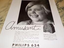 ANCIENNE PUBLICITE AMUSANT RADIO PHILIPS 634  1934 - Altri