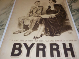 ANCIENNE PUBLICITE AVOCAT ET   BYRRH 1934 - Alcoholes