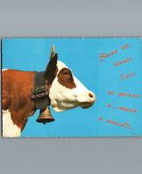 Vache à Cloche - Sans En Avoir L'air Je Pense V....ment à Vous !!! - Cpsm Gd Format Dentelée - 1968 - Cows