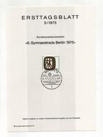 Germania - Berlino - Ersttagsblatte - 5/1975 - 6^ Gymnaestrada Berlin 1975 - Con Annullo - (FDC32327) - FDC: Bögen