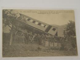 LOIRE-187-PELUSSIN-LE CHEMIN DE FER DE PELUSSIN A GRAND CROIX-CATASTROPHE DU 1ER JUIN 1912-DERAILLEMENT-ANIMEE SELECTION - Pelussin