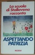 Aspettando Patrizia - AA.VV. -  Rizzoli,1990 - A - Bambini E Ragazzi