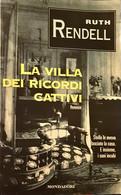 La Villa Dei Ricordi Cattivi - Ruth Rendell - Mondadori - 1997 -N - Gialli, Polizieschi E Thriller
