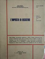 L'Imposta Di Registro,  Di Emilio Perfetti,  1969 - ER - Società, Politica, Economia