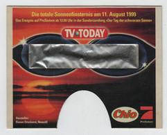 Eclipse Totale De Soleil  11 Août 1999 Lunette Pour Regarder Pub TV TODAY - Non Classificati