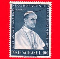 VATICANO - Usato - 1964 - Partecipazione Vaticana All'esposizione Universale Di New York - Paolo VI - 100 - Usati